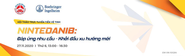Hội thảo trực tuyến tiền vệ tinh: NINTEDANIB - Đáp ứng nhu cầu - Khởi đầu xu hướng - ngày 27/11/2020